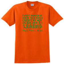 Every Mom T-Shirt